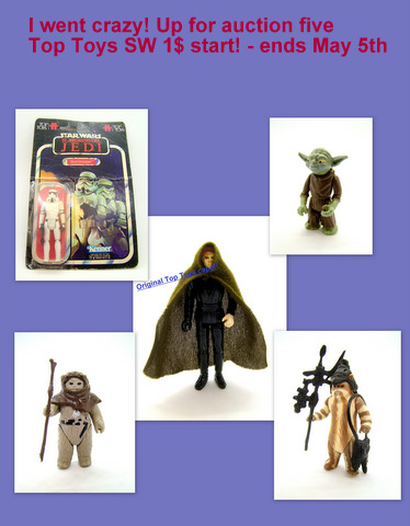 Hello I WENT CRAZY !!! ----> Auctioning 7 Top Toys SW 1$ Start!  Swgal-abril